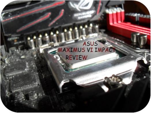 [Review] Asus Maximus VI Impact-board.jpg