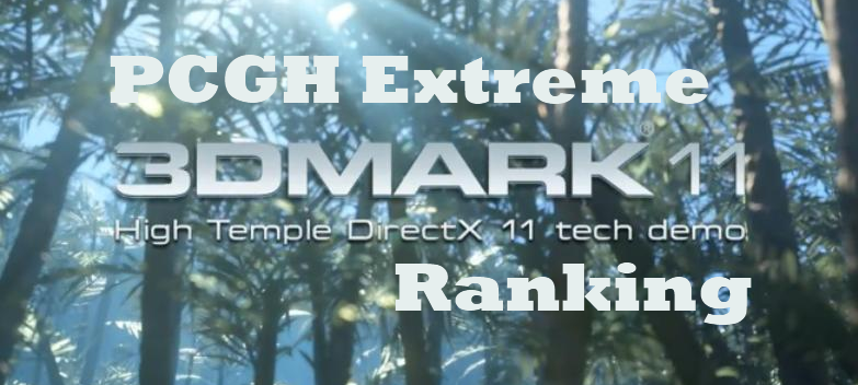 [Ranking] 3D Mark 11-ranking.png