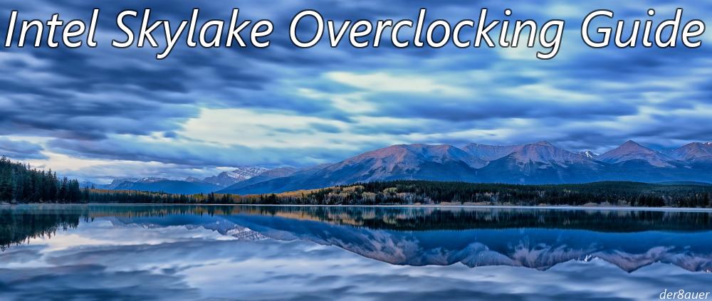 [Guide] Intel Skylake Overclocking Anleitung 6600K 6700K-skylake.png