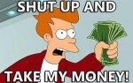 shut_up_and_take_my_money_super.jpg