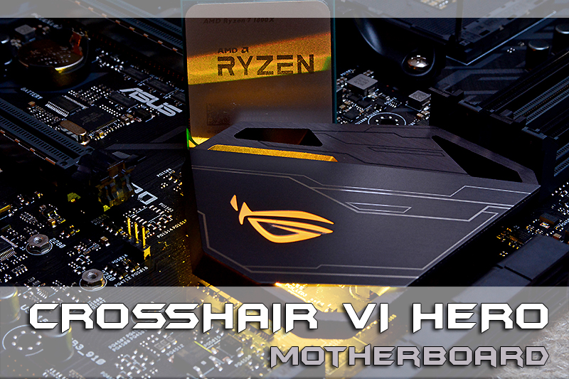 Review Crosshair VI Hero