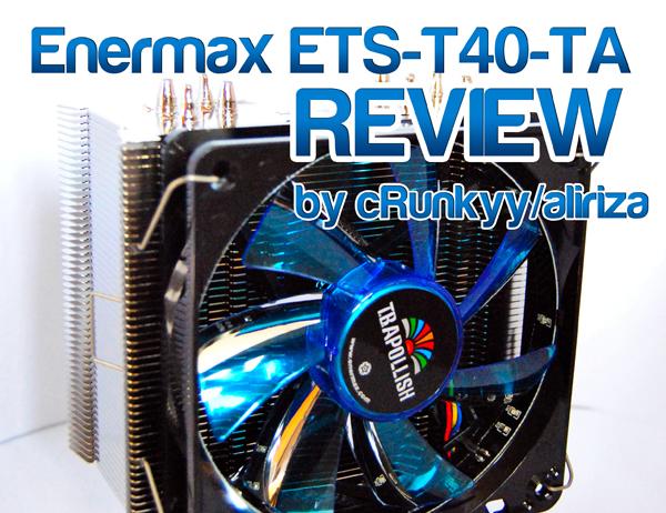 Enermax ETS-T40-TA - Ein EKL Brocken mit Feintuning