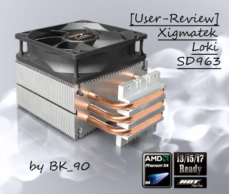 [User-Review] Xigmatek Loki SD963